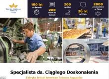 Specjalista ds. Ciągłego Doskonalenia w Fabryce British American Tobacco w Augustowie