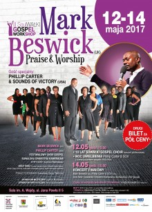 Gospel Workshop Mark Beswick Praise& Worship plus urodziny Suwałki Gospel Choir