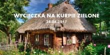 """""""Tradycja i kultura polskiej wsi"""" – wycieczka dla dzieci i dorosłych"""