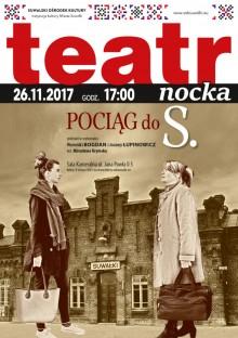 TeatrNocka: Pociąg do S. znowu na stacji SOK