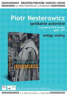 Spotkanie z Piotrem Nesterowiczem