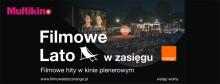 Multikino zaprasza na Filmowe Lato w zasięgu Orange w Suwałkach!