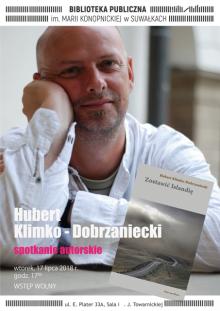 Spotkanie z Hubertem Klimko-Dobrzanieckim