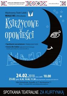 Spotkania Teatralne Za Kurtynką: Księżycowe opowieści