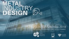 Forum Pogranicza w Suwałkach. Metal Industry Design dostępne dla każdego