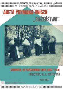 spotkanie z Anetą Prymaką-Oniszk, autorką Bieżeństwa