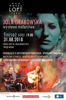Finisaż wystawy Joli Grabowskiej w Hotelu Loft