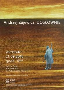 Dosłownie. Wystawa malarstwa Andrzeja Zujewicza
