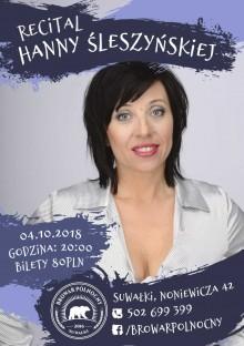 Recital Hanny Śleszyńskiej w Browarze Północnym. Poczujesz się, jak na prywatnym koncercie