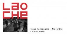 Zespół LAO CHE zawiesza działalność. 2 lutego wystąpią w Suwałkach