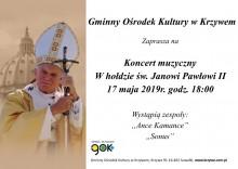Koncert poświęcony pamięci św. Jana Pawła II