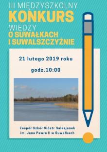 III Międzyszkolny Konkurs Wiedzy o Suwałkach i Suwalszczyźnie