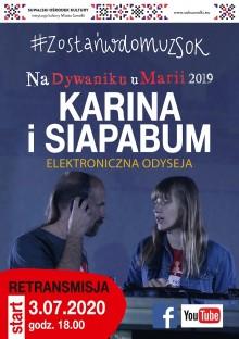KARINA & Siapa Bum, koncert Na Dywaniku u Marii 2019. Retransmisja