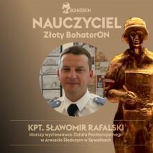 Kapitan Sławomir Rafalski z Aresztu Śledczego w Suwałkach z nagrodą BohaterON [zdjęcia]