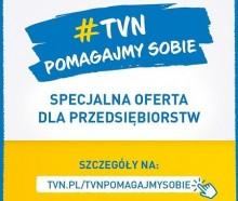 Akcja specjalna TVN pomagajmy sobie. Specjalna oferta dla przedsiębiorstw