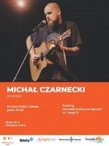 Koncert Michała Czarneckiego w Sejnach. Do wygrania dwa bilety