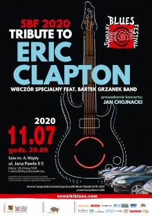 SBF 2020 Tribute to Eric Clapton. Wieczór Specjalny feat. Bartek Grzanek Band – koncert LIVE