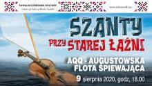 Szanty przy Starej Łaźni. Koncert zespołu AQQ – Augustowska Flota Śpiewająca