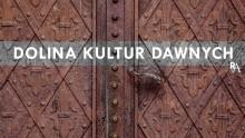 Spotkanie z cyklu W Dolinie Kultur Dawnych w Raczkach