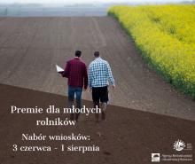150 tys. zł premii dla młodego rolnika. Wnioski od 3 czerwca