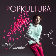 Popkultura Emigruje w nowym singlu i rozpoczyna przedsprzedaż albumu
