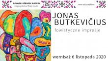 Fowistyczne impresje. Indywidualna wystawa Jonasa Butkevičiusa