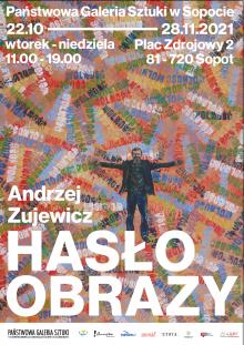 Wystawę Hasłoobrazy Andrzeja Zujewicza będzie można oglądać w Sopocie