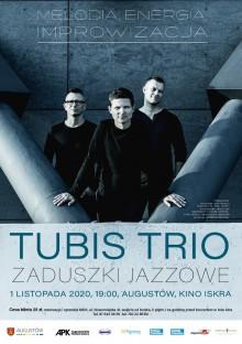 Zaduszki Jazzowe – Tubis Trio w Augustowie