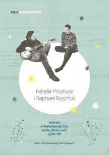 Koncert Natalii Przybysz i Raphaela Rogińskiego w Białej Synagodze