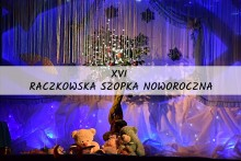 XVI Raczkowska Szopka Noworoczna