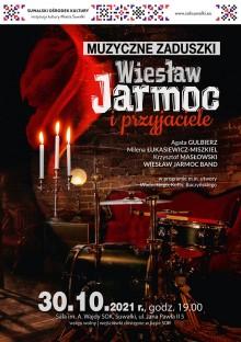 Muzyczne Zaduszki z gośćmi Wiesława Jarmoca