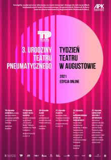 Tydzień Teatru w Augustowie, czyli 3. Urodziny Teatru Pneumatycznego