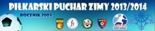 Piłkarski Puchar Zimy 2013/2014 rocznik 2004